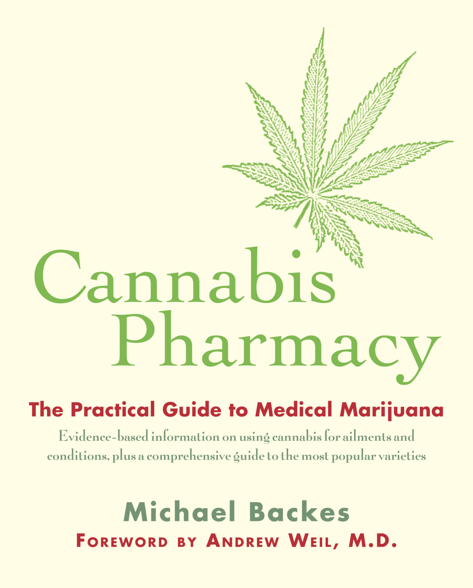Book: Cannabis Pharmacy: The Practical Guide to Medical Marijuana